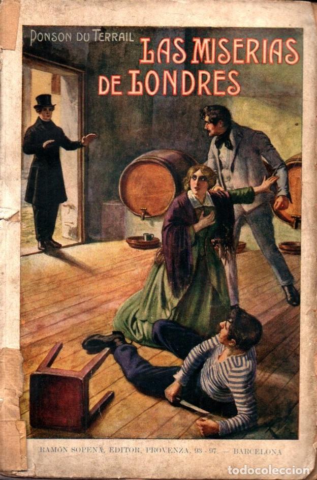 PONSON DU TERRAIL : LAS MISERIAS DE LONDRES (SOPENA, 1936) (Libros antiguos (hasta 1936), raros y curiosos - Literatura - Terror, Misterio y Policíaco)