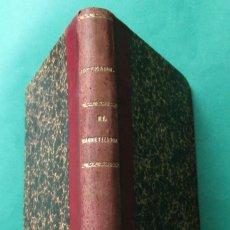 Libros antiguos: ´EL MAGNETIZADOR´. HOFFMANN. CASA EDITORIAL HISPANO-AMERICANA. CIRCA 1910. HOLANDESA. 191 PÁGINAS.. Lote 256111670