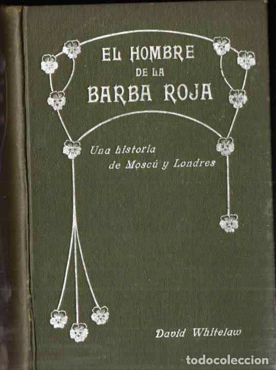 DAVID WHITELAW : EL HOMBRE DE LA BARBA ROJA, HISTORIA DE MOSCÚ Y LONDRES (TASSO, C. 1900) (Libros antiguos (hasta 1936), raros y curiosos - Literatura - Terror, Misterio y Policíaco)