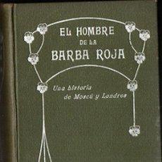 Libros antiguos: DAVID WHITELAW : EL HOMBRE DE LA BARBA ROJA, HISTORIA DE MOSCÚ Y LONDRES (TASSO, C. 1900). Lote 257295630