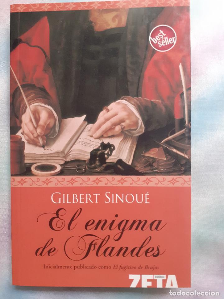 EL ENIGMA DE FLANDES - GILBERT SINOUÉ (Libros antiguos (hasta 1936), raros y curiosos - Literatura - Terror, Misterio y Policíaco)