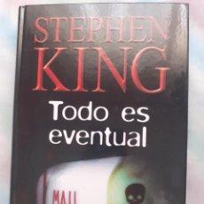 Libros antiguos: TODO ES EVENTUAL - STEPHEN KING. Lote 258514065