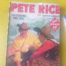 Libros antiguos: PETE RICE. LA CIIDAD DEL SOL. 1936. Lote 260705495
