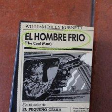 Libros antiguos: BLACK Nº 1 EL HOMBRE FRIO; WILLIAM RILEY BURNETT. Lote 261998155