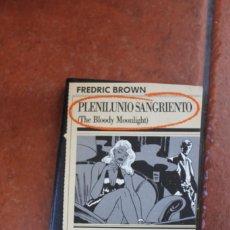 Libros antiguos: BLACK Nº 19 PLENILUINIO SANGRIENTO; FREDRIC BROWN. Lote 261998340