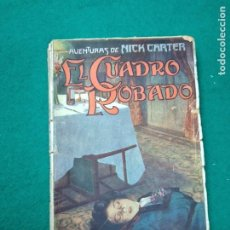 Livres anciens: AVENTURAS DE NICK CARTER. EL CUADRO ROBADO. JUAN DE GASSO EDITOR.. Lote 262188785