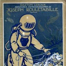 Libros antiguos: GASTON LEROUX - ROULETABILLE LE MYSTÈRE DU BOSPHORE (LAFITTE, 1922). Lote 262434420