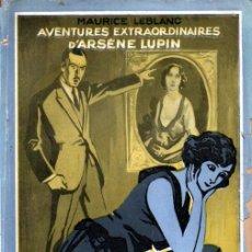 Libros antiguos: GASTON LEROUX - ARSENE LUPIN L' ECLAT D' OBUS (LAFITTE, 1923). Lote 262435760