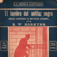 Libros antiguos: HORNUNG : AVENTURAS DE RAFFLES - EL HOMBRE DEL ANTIFAZ NEGRO (NOVELA ILUSTRADA, S.F.). Lote 262496140
