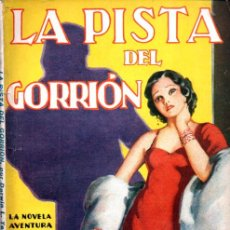 Libros antiguos: DARWIN TEILHET : LA PISTA DEL GORRIÓN (NOVELA AVENTURA, 1937). Lote 262496965