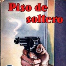 Libros antiguos: WALLING : PISO DE SOLTERO (NOVELA AVENTURA, 1936). Lote 262497075