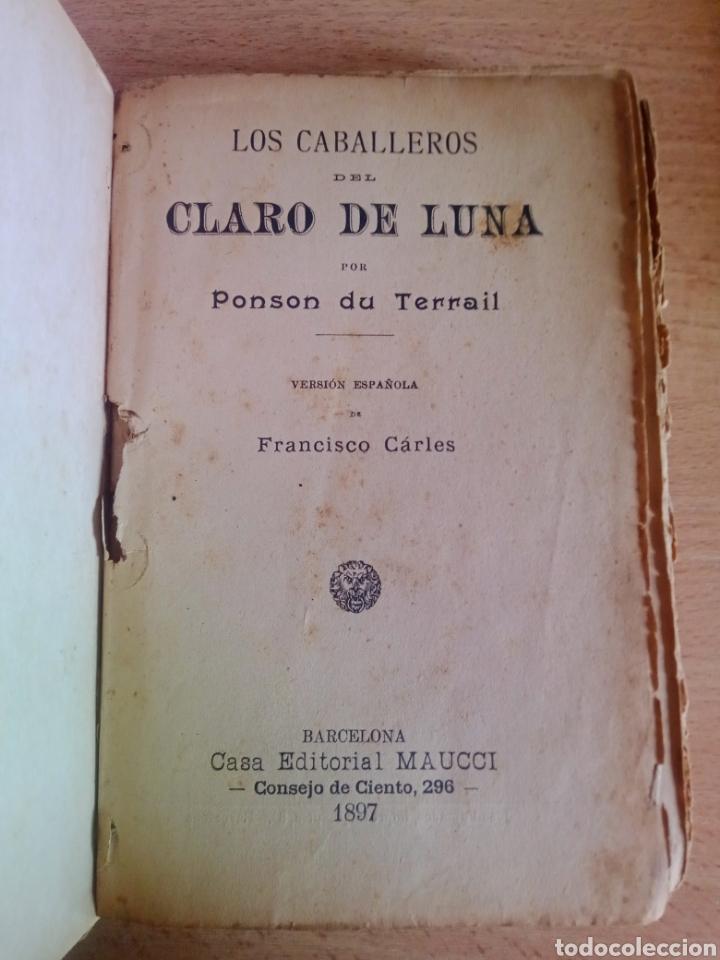 Libros antiguos: Los caballeros del claro de Luna. Ponson du Terrail. Versión esp. Francisco Carles. C.E.Maucci. 1897 - Foto 2 - 262510005