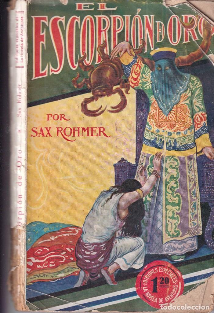 EL ESCORPIÓN DE ORO - SAX ROHMER - EDICIONES ESPECIALES NOVELA AVENTURAS 107 - 1929 (Libros antiguos (hasta 1936), raros y curiosos - Literatura - Terror, Misterio y Policíaco)