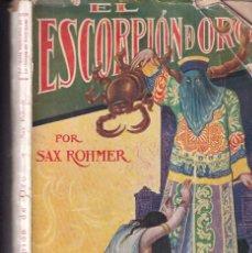 Libros antiguos: EL ESCORPIÓN DE ORO - SAX ROHMER - EDICIONES ESPECIALES NOVELA AVENTURAS 107 - 1929. Lote 262910480
