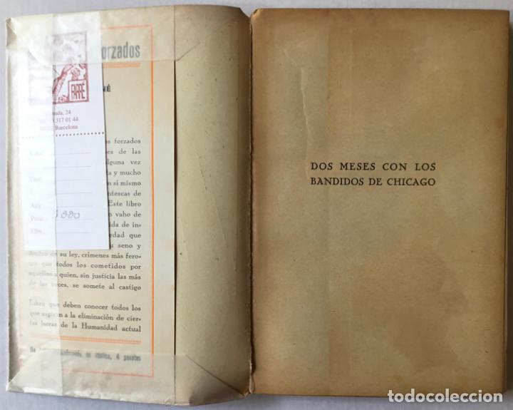 Libros antiguos: DOS MESES CON LOS BANDIDOS DE CHICAGO. - LONDON, Geo. - Foto 2 - 123209634