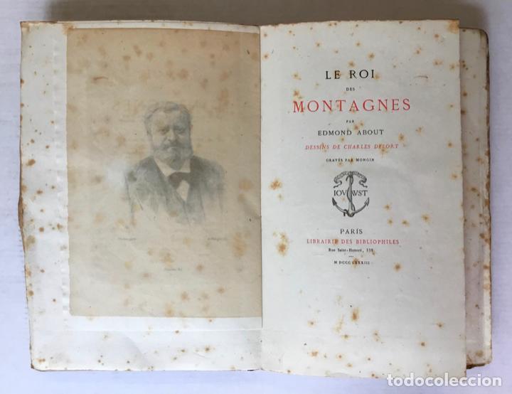 Libros antiguos: LE ROI DES MONTAGNES. - ABOUT, Edmond. - Foto 2 - 267054284