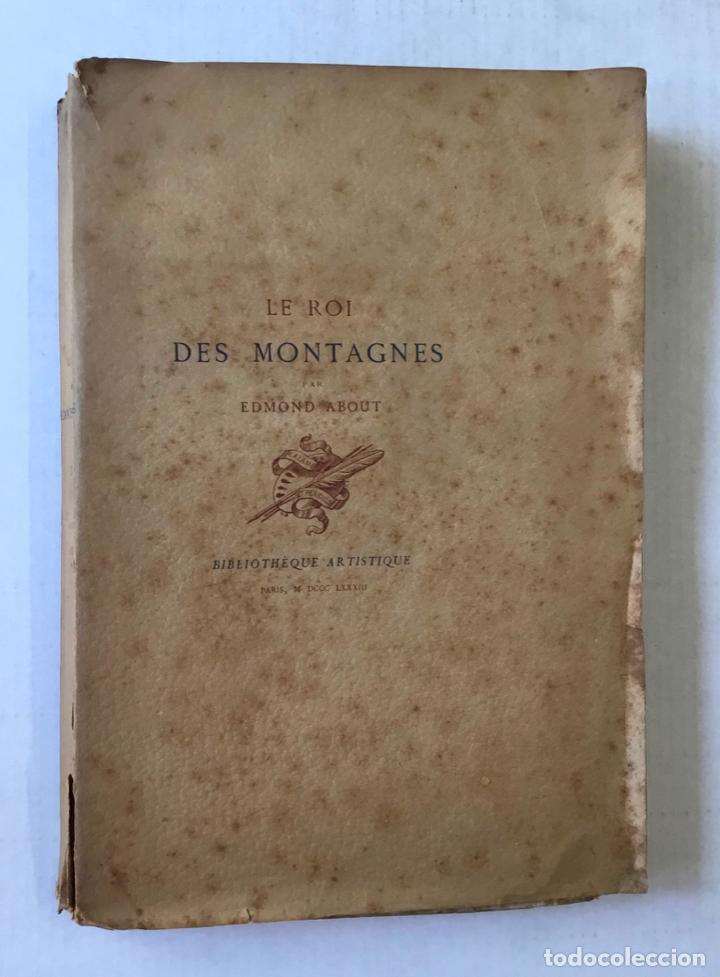 LE ROI DES MONTAGNES. - ABOUT, EDMOND. (Libros antiguos (hasta 1936), raros y curiosos - Literatura - Terror, Misterio y Policíaco)