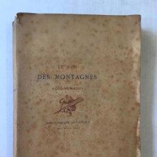 Libros antiguos: LE ROI DES MONTAGNES. - ABOUT, EDMOND.. Lote 267054284