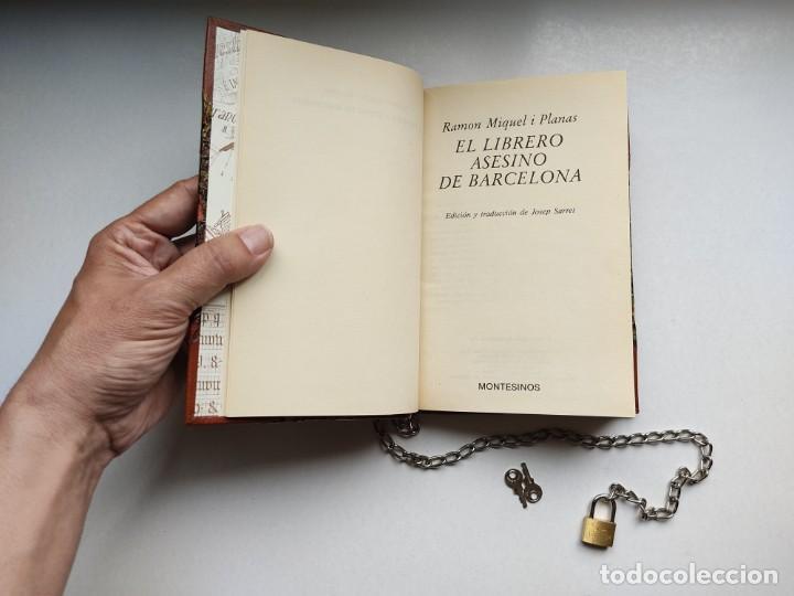 Libros antiguos: ¡¡ Libro encadenado artesanal !! El librero asesino de Barcelona (1991)/ Ramón Miquel i Planas - Foto 14 - 267406179