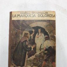 Libros antiguos: LA MARQUESA DOLOROSA. COL. ENIGMA, SATURNINO CALLEJA. Lote 267871089