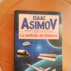 Libros antiguos: LA MEDICIÓN DEL UNIVERSO - ISAAC ASIMOV - PLAZA & JANES 1ª EDICIÓN 1984.. Lote 268130369