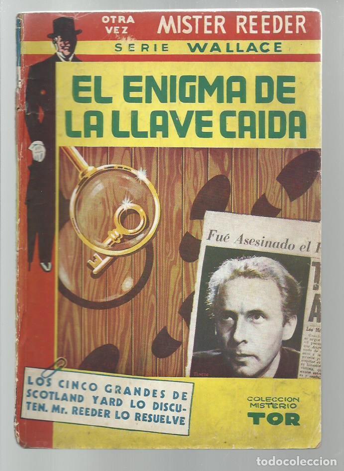 EL ENIGMA DE LA LLAVE CAIDA, 1951, TOR (ARGENTINA), BUEN ESTADO. COLECCIÓN A.T. (Libros antiguos (hasta 1936), raros y curiosos - Literatura - Terror, Misterio y Policíaco)