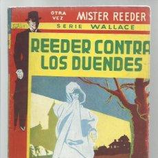 Libros antiguos: REEDER CONTRA LOS DUENDES, 1951, TOR (ARGENTINA), BUENE STADO. COLECCIÓN A.T.. Lote 268611224