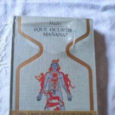 Libros antiguos: QUE OCURRIRA MAÑANA. COLECCION OTROS MUNDOS. Lote 269316173