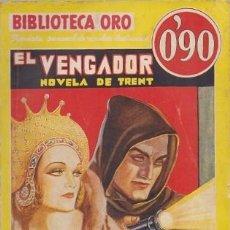 Libros antiguos: EL VENGADOR. NOVELA DE TRENT. BIBLIOTECA ORO Nº 46 - MARTYN, WINDHAM - A-BIBLIORO-230. Lote 269475833