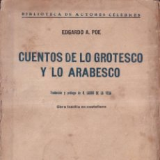 Libros antiguos: CUENTOS DE LO GROTESCO Y LO ARABESCO - E. ALLAN POE - TRAD. LASSO DE LA VEGA - ED. AMÉRICA 1920. Lote 269771798
