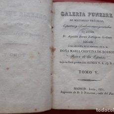 Libros antiguos: 1831. GALERÍA FÚNEBRE DE HISTORIAS TRÁGICAS, ESPECTROS Y SOMBRAS ENSANGRENTADAS. TOMO V.. Lote 271097933