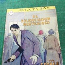 Livres anciens: GEORGE WERTS. EL SILENCIADOR MISTERIOSO. AVENTURAS N. 12. PRENSA MODERNA. Lote 275119673