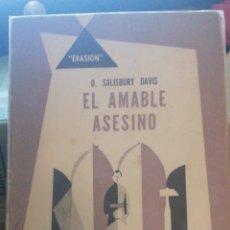 Libros antiguos: EL AMABLE ASESINO. D SALISBURY DAVIS E L HACHETTE BUENOS AIRES 1956 MUY BUEN ESTADO. Lote 278940363
