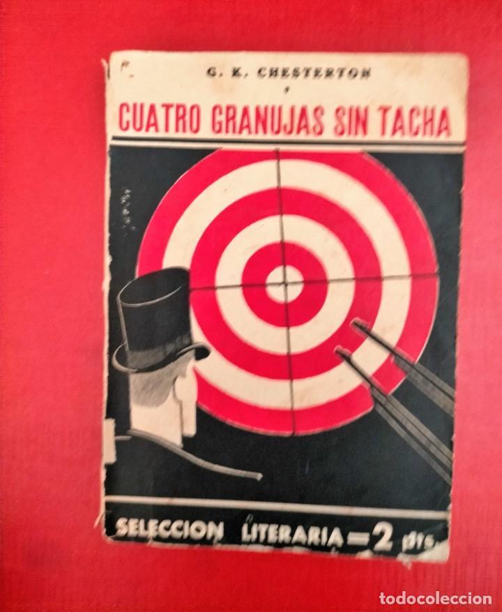 CUATRO GRANUJAS SIN TACHA - G.K. CHESTERTON (1932) (Libros antiguos (hasta 1936), raros y curiosos - Literatura - Terror, Misterio y Policíaco)