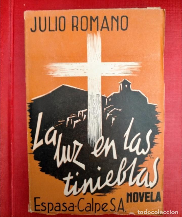 JULIO ROMANO LA LUZ EN LA TINIEBLAS (Libros antiguos (hasta 1936), raros y curiosos - Literatura - Terror, Misterio y Policíaco)
