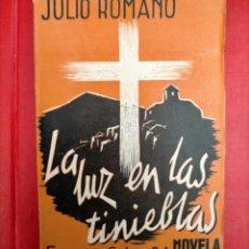 Libros antiguos: JULIO ROMANO LA LUZ EN LA TINIEBLAS. Lote 285675863