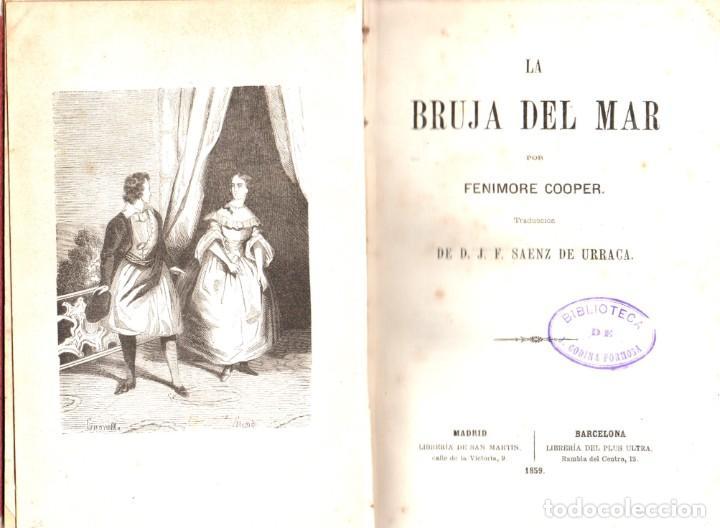 Libros antiguos: LA BRUJA DEL MAR - FENIMORE COOPER - D. J. F. SAENZ DE URRACA 1859 - Foto 2 - 288462428