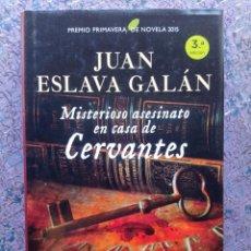 Libros antiguos: MISTERIOSO ASESINATO EN CASA DE CERVANTES. JUAN ESLAVA GALÁN. ESPASA. Lote 288574408