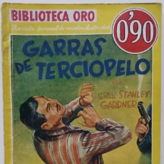 Libros antiguos: ERLE STANLEY GARDNER: GARRAS DE TERCIOPELO. Lote 289742733