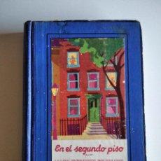 Libros antiguos: EN EL SEGUNDO PISO. RINEHART, MARY ROBERTS. Lote 293655868