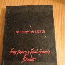 Libros antiguos: UNA VERSIÓN DEL BEOWULF - HARRY STEPHEN KELLER. Lote 293951403