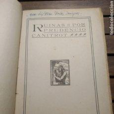 Libros antiguos: PRUDENCIO CANITROT. RUINAS. BIBLIOTECA DE ESCRITORES GALLEGOS. VOL. IV. IMPRENTA ARTISTICA.MADRID. Lote 294508488