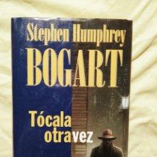 Libros antiguos: STEPHEN HUMPHREY BOGART - TÓCALA OTRA VEZ - ED. B 1994. Lote 295488093