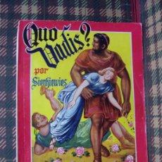 Libros antiguos: QUO VADIS ? - ED. AMELLER - E. SIENKIEWICZ. Lote 27548684