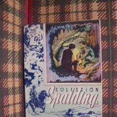 Libros antiguos: LA CAVERNA MISTERIOSA - 1925 - COL.SPALDING - Nº 3 - ILUSTRADO. Lote 18144871