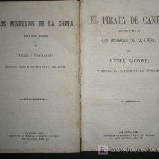 Libros antiguos: LOS MISTERIOS DE CHINA Y EL PIRATA DE CANTON ESCRITAS POR PIERRE ZACCONE AÑO 1861. Lote 19133563