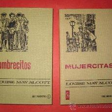 Libros antiguos: MUJERCITAS Y HOMBRECITOS; DOS CLASICOS DE LOUISE MAY ALCOTT. Lote 17853767