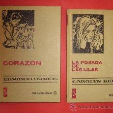 Libros antiguos: EDMUNDO D'AMICIS Y CAROLYN KEENE EN CORAZON Y LA POSADA DE LAS LILAS. Lote 17853891