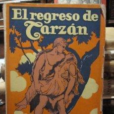 Libros antiguos: EL REGRESO DE TARZÁN, E.R. BURROUGHS, 1926.. Lote 17891460