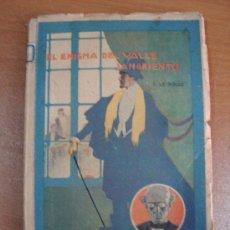 Libros antiguos: EL ENIGMA DEL VALLE SANGRIENTO. GUSTAVE LE ROUGE. SATURNINO CALLEJA, 1922. MUY RARO. Lote 21549175